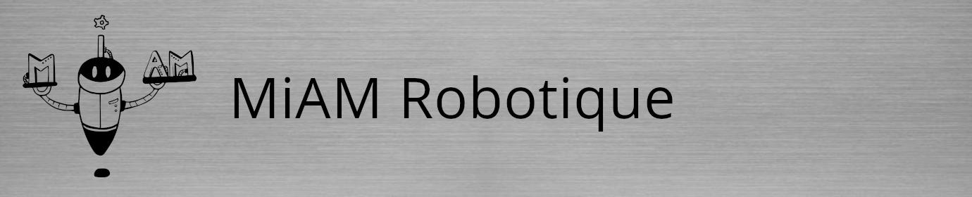 MiAM Robotique